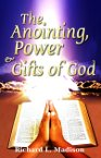 The Anointing, Power, & Gifts of God
